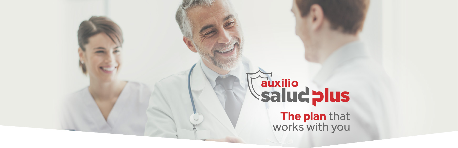 Auxilio Salud Plus: The plan that works with you.